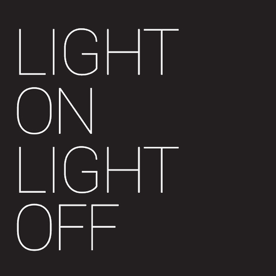 Light On, Light Off | چراغ روشن، چراغ خاموش